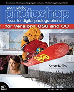 The Adobe Photoshop Book for Digital Photographers (Covers Photoshop CS6 and Photoshop CC) (Voices That Matter) by [Kelby, Scott]