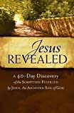 Telecharger Livres Jesus Revealed 25 Pack in Display A 40 Day Discovery of the Scriptures Fulfilled by Jesus the Anointed Son of God (PDF,EPUB,MOBI) gratuits en Francaise