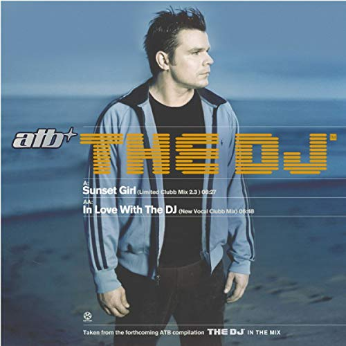 In Love With the DJ (New Vocal Clubb Mix) (Dj-in The Mix Atb)