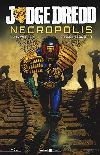 Judge Dredd. Necropolis: 1