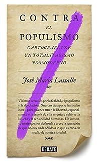 Contra el populismo par José María Lassalle