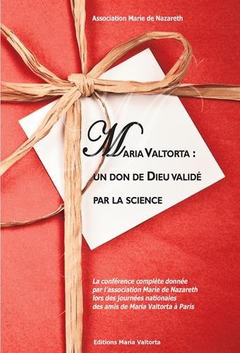 maria-valtorta-un-don-de-dieu-valide-par-la-science
