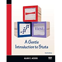 A Gentle Introduction to Stata, Sixth Edition (English Edition)