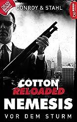 Cotton Reloaded: Nemesis - 5: Vor dem Sturm