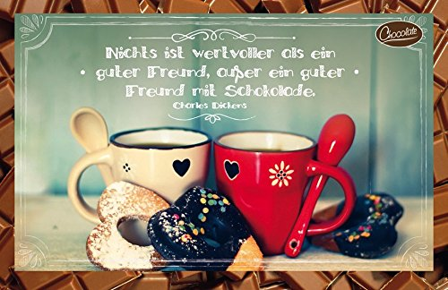 Nichts ist wertvoller als ein guter Freund, außer ein guter Freund mit Schokolade. Charles Dickens: Schokokarte (Kakao Freunden)
