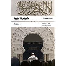 El Islam: Historia del pensamiento (El Libro De Bolsillo - Humanidades)