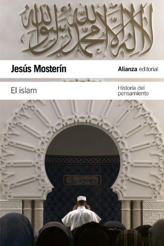 El Islam: Historia del pensamiento (El Libro De Bolsillo - Humanidades) por Jesús Mosterín
