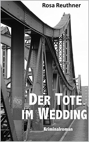 Der Tote im Wedding