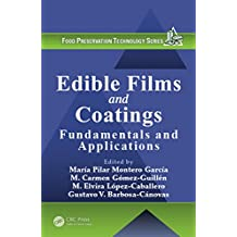 Edible Films and Coatings: Fundamentals and Applications (Food Preservation Technology)