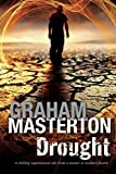 Drought: A Californian environmental disaster thriller by Graham Masterton (2016-02-01)