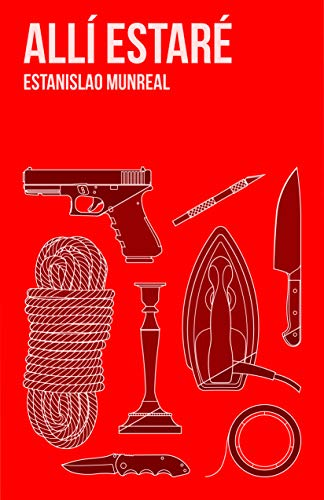 Allí estaré: (Thriller y Suspense) eBook: Estanislao Munreal ...