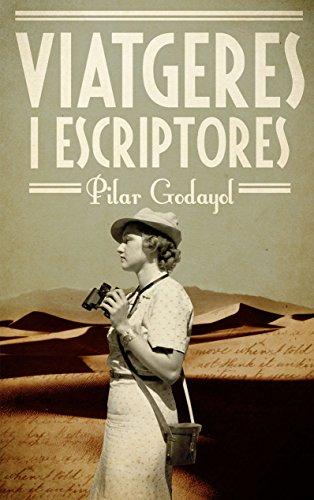 Viatgeres i escriptores (Catalan Edition)