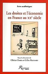 LES DROITES ET L'ECONOMIE EN FRANCE AU XXE SIECLE