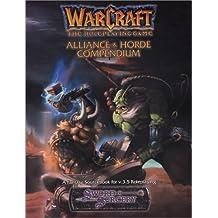 Warcraft: Alliance and Horde Compendium by Deidre Brooks (2004-01-06)