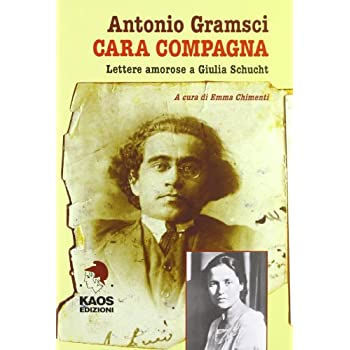 Cara Compagna. Lettere Amorose Ai Giulia Schucht