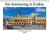 Ein Sommertag in Krakau (Wandkalender 2019 DIN A4 quer): Fotowanderung durch Krakaus historische Innenstadt (Monatskalender, 14 Seiten ) (CALVENDO Orte)