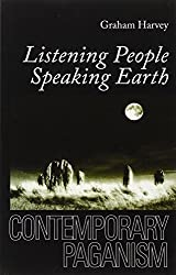 Listening People, Speaking Earth: Contemporary Paganism