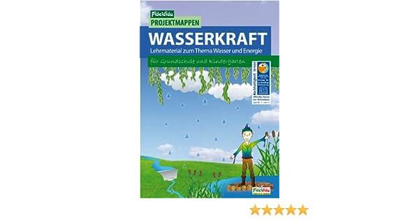 Wasserkraft : Unterrichtsmaterial für Grundschule und ...