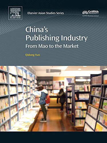 China's Publishing Industry: From Mao to the Market (English Edition) por Qidong Yun