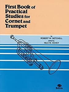 Practical Studies for Trumpet and Cornet Book 1