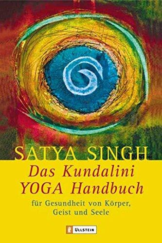 Das Kundalini-Yoga-Handbuch: Für Gesundheit von Körper, Geist und Seele (0)