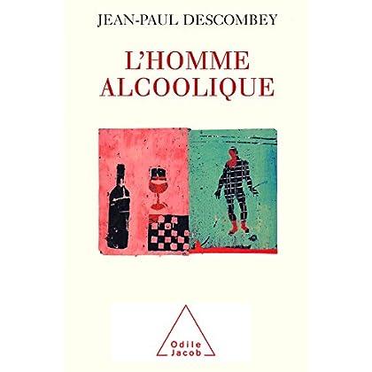 L' Homme alcoolique (PSYCHOLOGIE)