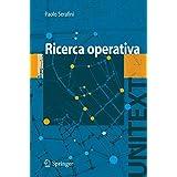Ricerca Operativa (Unitext/Collana di Informatica) (Italian Edition)