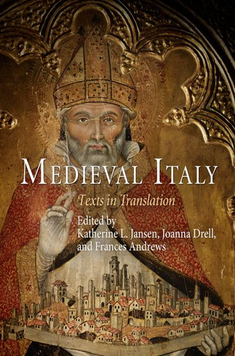 Medieval Italy: Texts in Translation (The Middle Ages Series)
