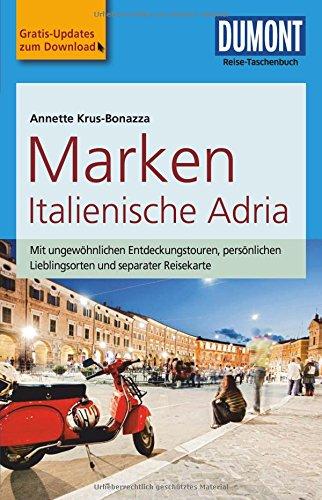 Preisvergleich Produktbild DuMont Reise-Taschenbuch Reiseführer Marken, Italienische Adria: mit Online-Updates als Gratis-Download