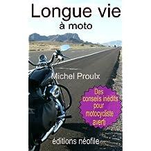Longue vie à moto
