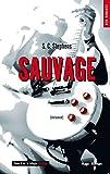 Sauvage - tome 5 de la série Thoughtless