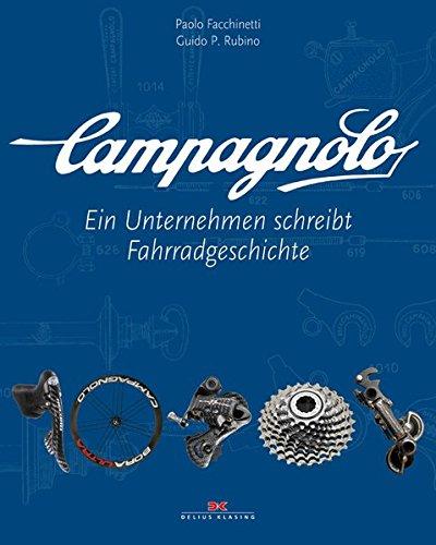 Campagnolo: Ein Unternehmen schreibt Fahrradgeschichte