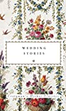 Wedding Stories (Everyman's Library POCKET CLASSICS)