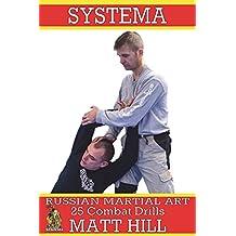 Systema: Russian Martial Art 25 Combat Drills