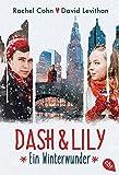 Dash & Lily: Ein Winterwunder (Die Dash & Lily-Reihe, Band 1) bei Amazon kaufen