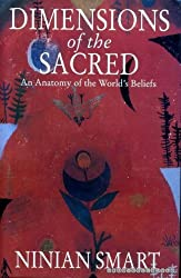 Dimensions of the Sacred: Anatomy of the World's Beliefs