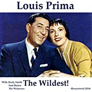 The Wildest! (feat. Keely Smith, Sam Butera, The Witnesses) [Remastered 2014]