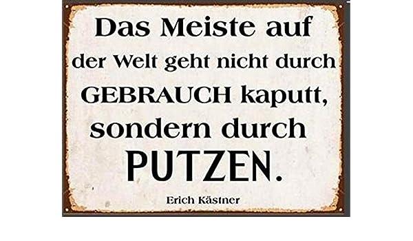 Blechschild - Putzen - Spruch Nach Erich Kästner - Großes Shabby