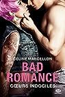 Bad Romance, tome 2 : Coeurs indociles par Mancellon