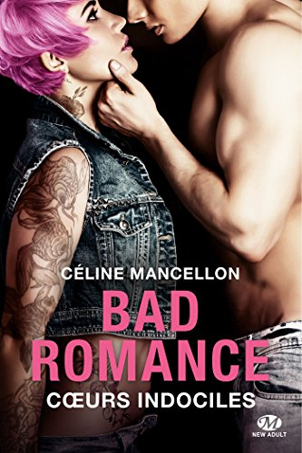 bad-romance-tome-2-coeur-indociles