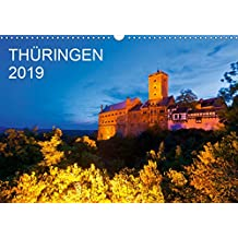 THÜRINGEN 2019 (Wandkalender 2019 DIN A3 quer): Ein Jahr Thüringen. 13 faszinierende Aufnahmen des Freistaates in der Mitte Deutschlands. (Monatskalender, 14 Seiten ) (CALVENDO Orte)