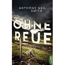Ohne Reue (German Edition)