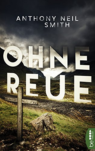 Ohne Reue (German Edition) por Anthony Neil Smith
