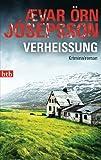 Verheißung: Kriminalroman - Ævar Örn Jósepsson