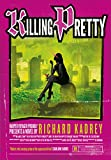 Front cover for the book Killing Pretty by Richard Kadrey