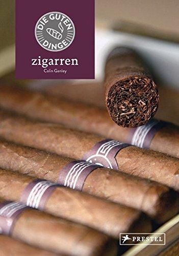 Die guten Dinge: ZIGARREN Für Zigarren