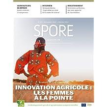 Leaders de l'Agrobusiness : Les Femmes à la pointe de l'Innovation Agricole: Spore Magazine 187 (French Edition)