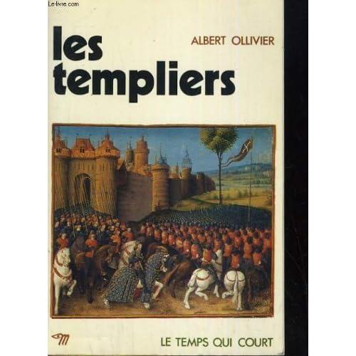 Les templiers - editions du seuil coll. le temps qui court - paris 1958 -