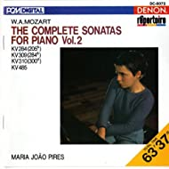 Mozart: The Complete Sonatas for Piano, Vol. 2