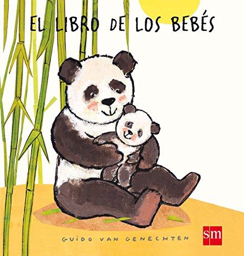 El libro de los bebés (Libros de cartón) por Guido van Genechten